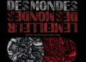 La sortie du mois : Le Meilleur des mondes par le soma productions